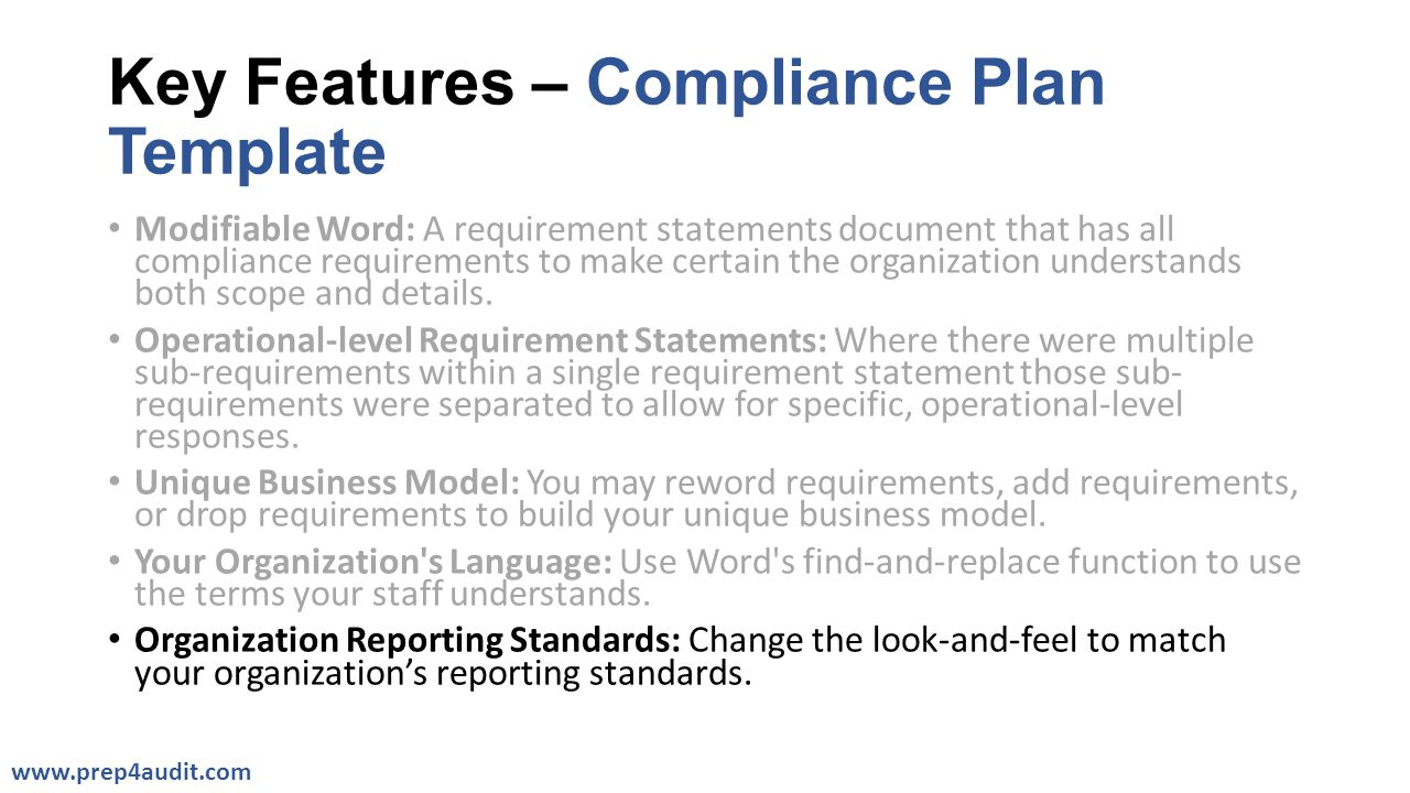 Key Features – Compliance Plan Template Modifiable Word: A requirement statements document that has all compliance requirements to make certain the or
