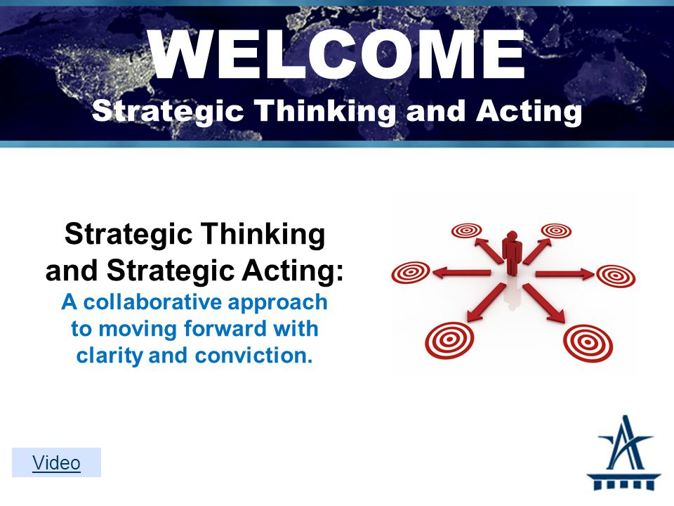 This time tomorrow How will you build time in your schedule to engage in strategic thinking and acting.