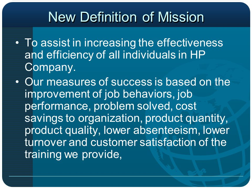 Strategic Direction Learning Organization that encompasses:  Improving organizational learning capabilities  Facilitating organization development or reengineering  Building team based workforce to enhance productivity  Cultivating world class customer care  Upgrading operational excellence  Building, expanding and manage knowledge