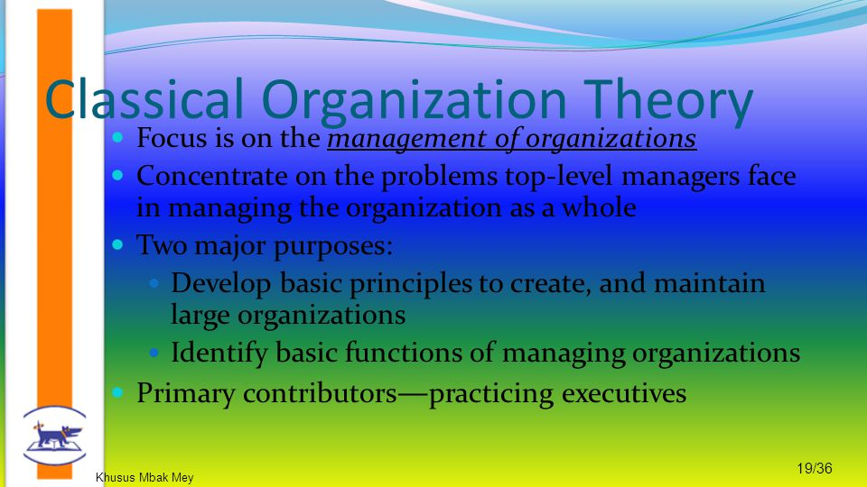 Khusus Mbak Mey 19/36 Focus is on the management of organizations Concentrate on the problems top-level managers face in managing the organization as