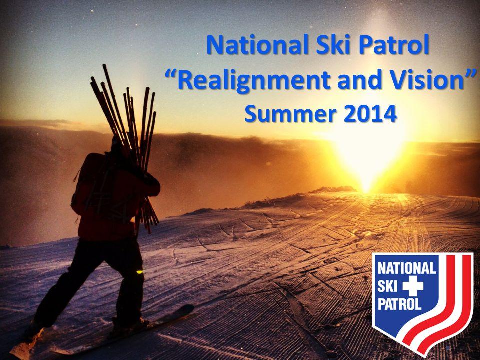 """National Ski Patrol """"Realignment and Vision"""" Summer 2014"""