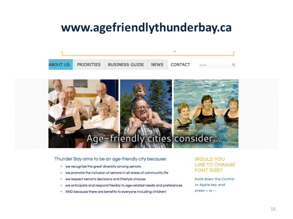 www.agefriendlythunderbay.ca 16