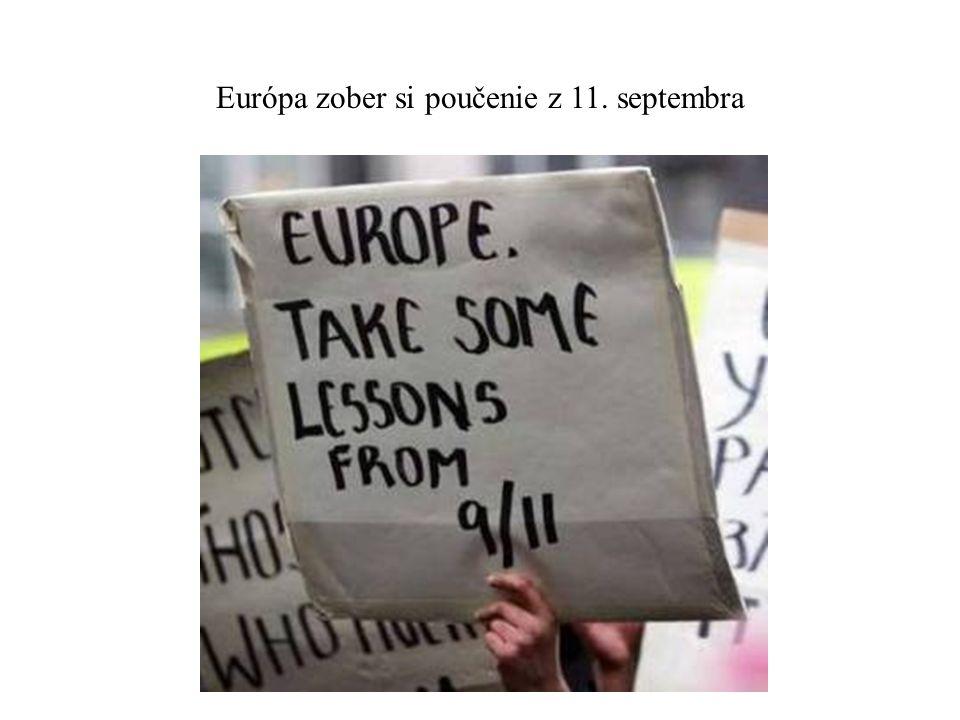 Európa zober si poučenie z 11. septembra