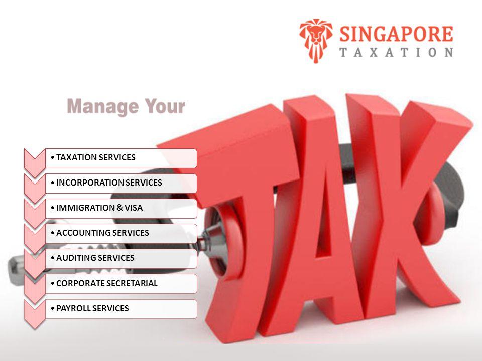 TAXATION SERVICESINCORPORATION SERVICESIMMIGRATION & VISAACCOUNTING SERVICESAUDITING SERVICESCORPORATE SECRETARIALPAYROLL SERVICES