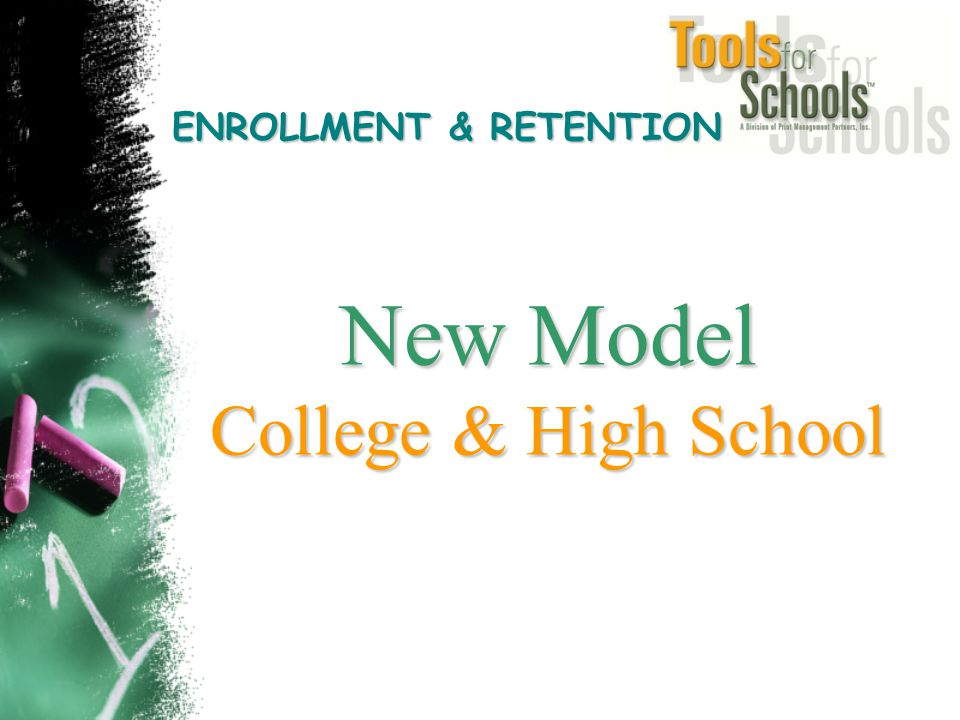 New Model College & High School ENROLLMENT & RETENTION