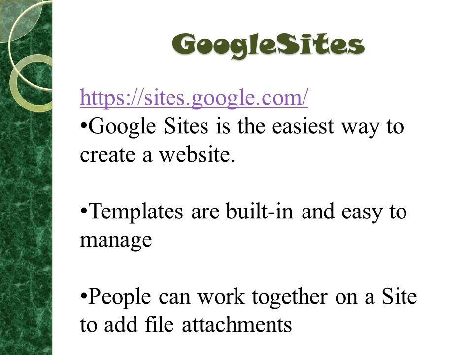 GoogleSites https://sites.google.com/ Google Sites is the easiest way to create a website.