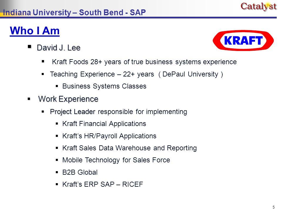 Indiana University – South Bend - SAP 5  David J.