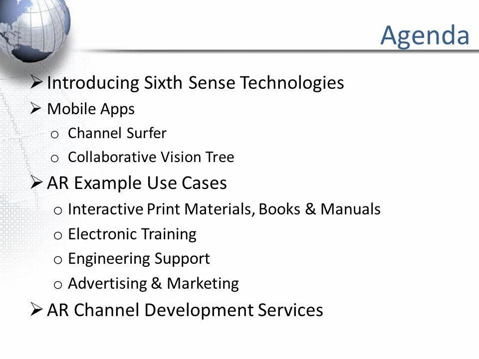 SIXTH SENSE TECHNOLOGIES Enhancing the World Around Us