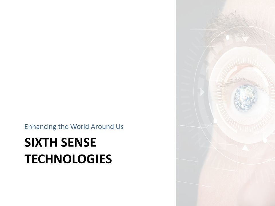 Introduction  Sixth Sense Technologies o SixthSense Technology is a term coined by the fluid interfaces group at MIT to describe a wearable gesture interface that can be used to interface with data in the real world.