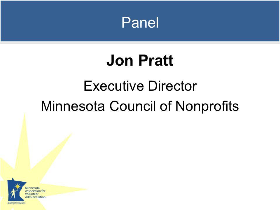 Panel Jon Pratt Executive Director Minnesota Council of Nonprofits