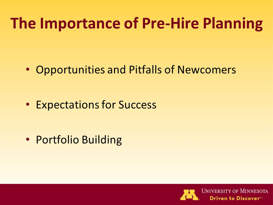 The Importance of Pre-Hire Planning Opportunities and Pitfalls of Newcomers Expectations for Success Portfolio Building