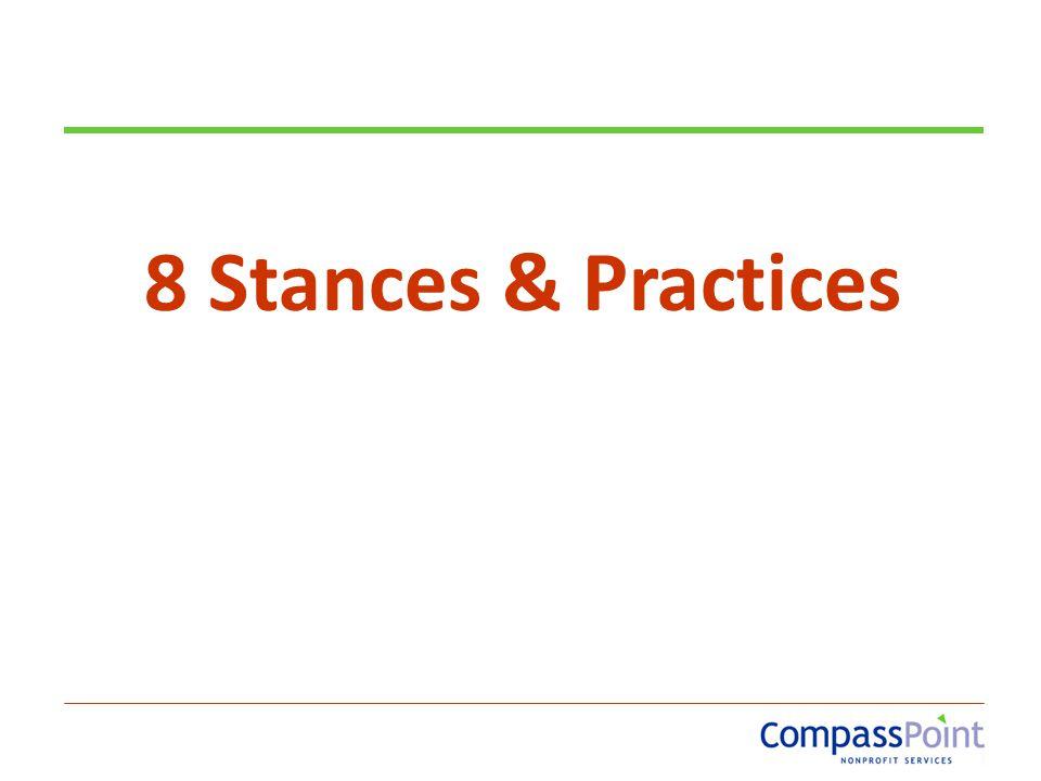 8 Stances & Practices