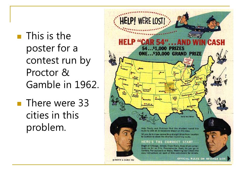 This is the poster for a contest run by Proctor & Gamble in 1962. There were 33 cities in this problem.