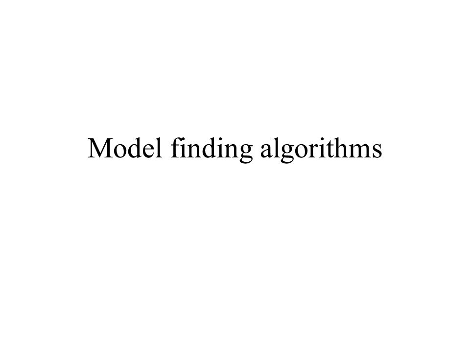 Model finding algorithms
