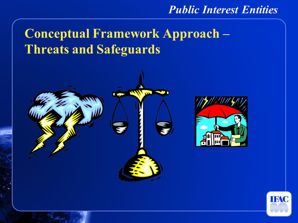 Public Interest Entities Conceptual Framework Approach – Threats and Safeguards