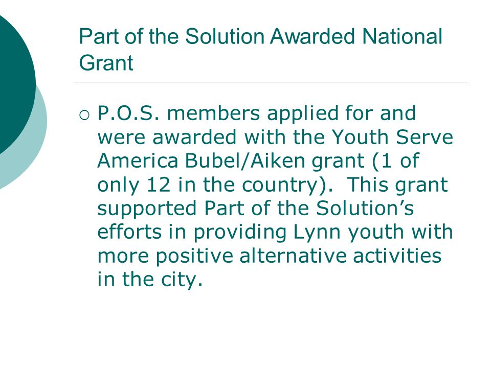 Part of the Solution Awarded National Grant  P.O.S.