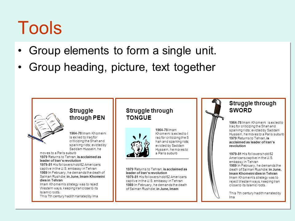 Group elements to form a single unit.