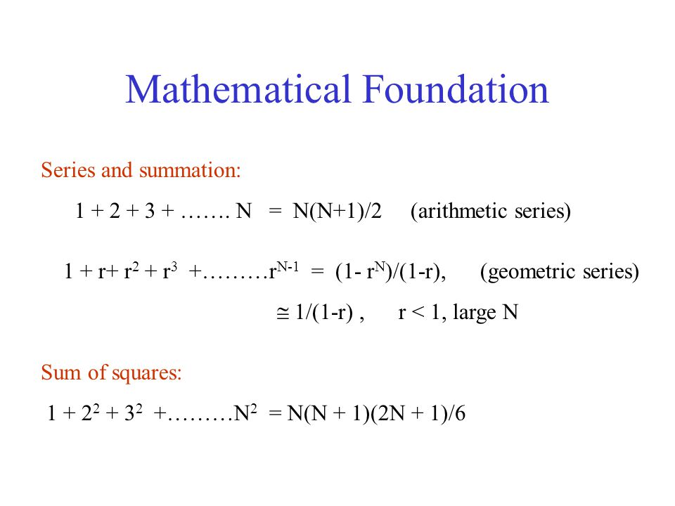 Mathematical Foundation Series and summation: 1 + 2 + 3 + …….