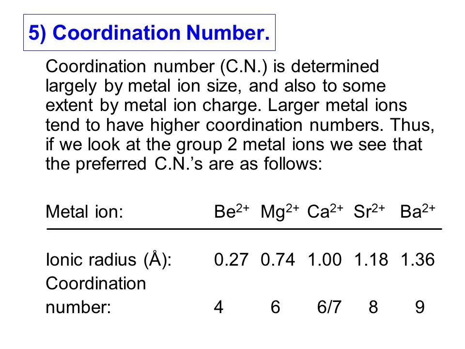 The group 2 aqua ions: [Be(H 2 O) 4 ] 2+ [Mg(H 2 O) 6 ] 2+ [Ca(H 2 O) 7 ] 2+ [Sr(H 2 O) 8 ] 2+ [Ba(H 2 O) 9 ] 2+