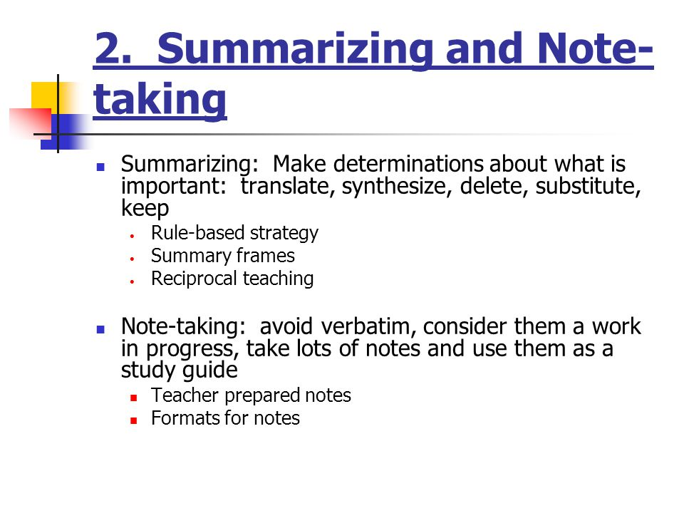 Reflection: How did you learn to summarize and take notes.