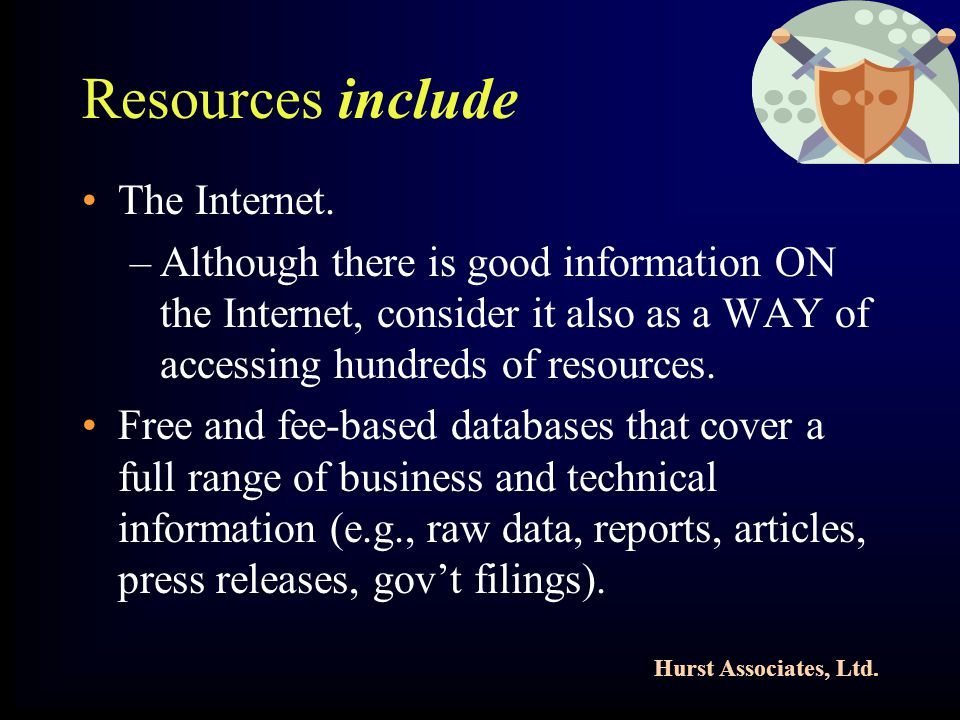 Hurst Associates, Ltd. Resources include The Internet.