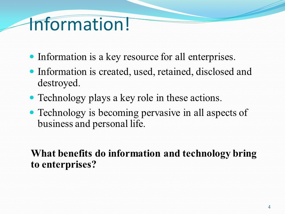 Information.Information is a key resource for all enterprises.