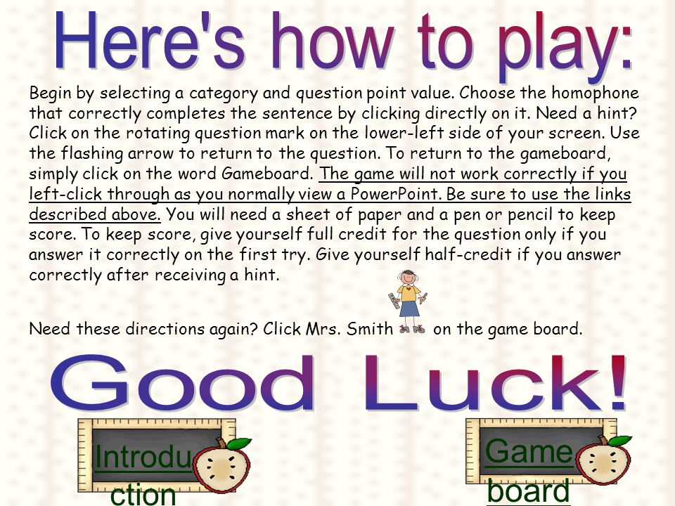 A game designed to help you learn how to use homophones correctly.