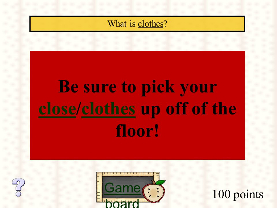100 points What is clothes.
