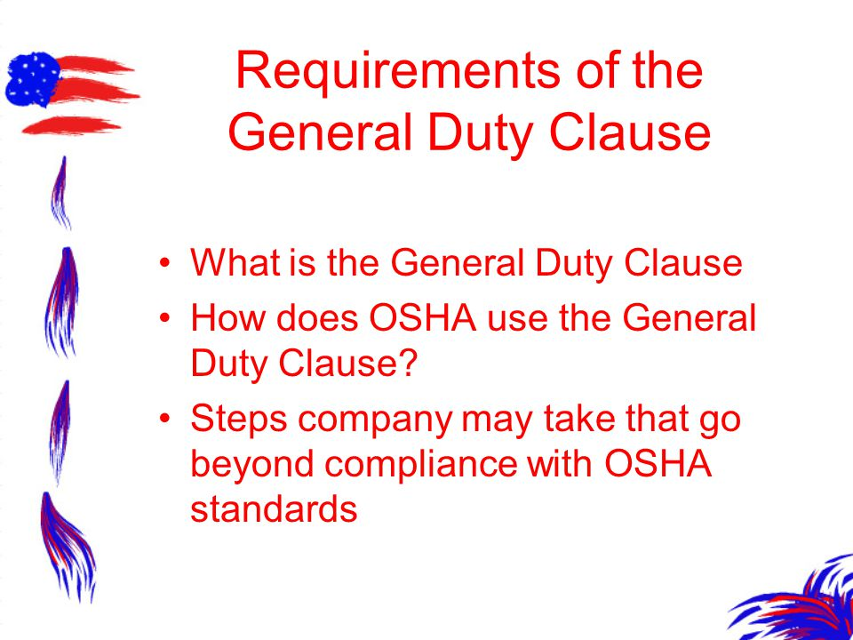 Requirements of the General Duty Clause What is the General Duty Clause How does OSHA use the General Duty Clause.