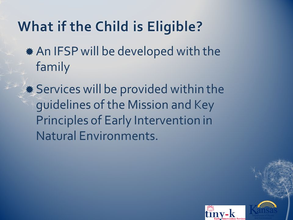 What if the Child is Eligible What if the Child is Eligible.