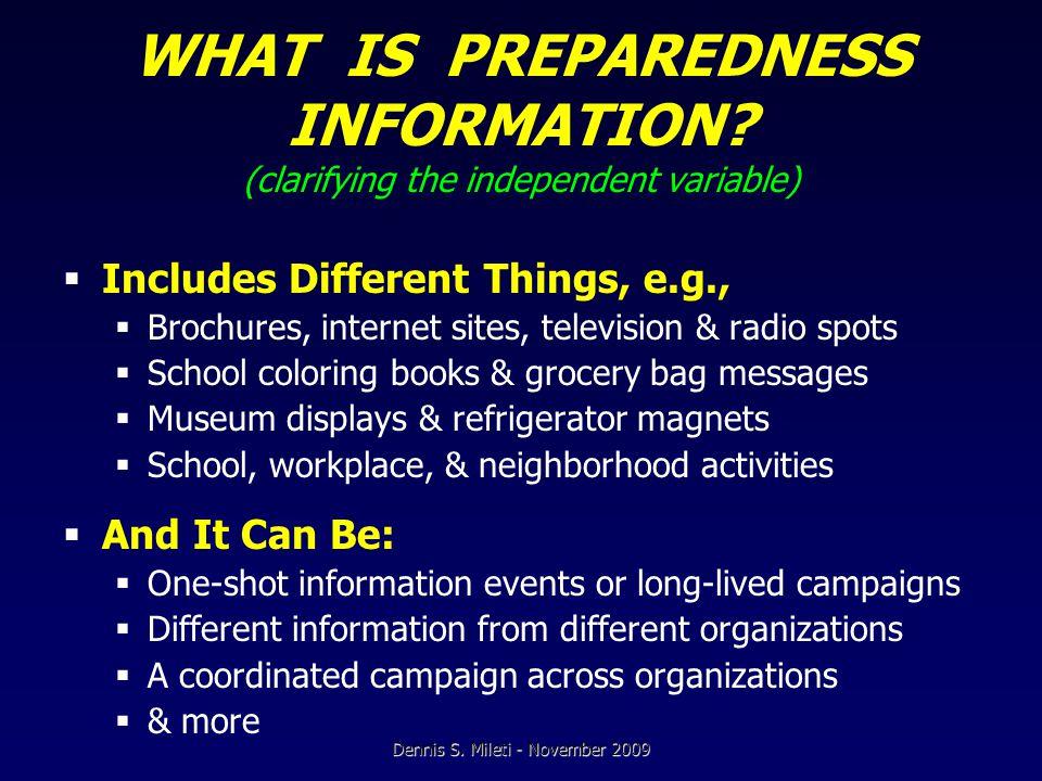 WHAT IS PREPAREDNESS INFORMATION.