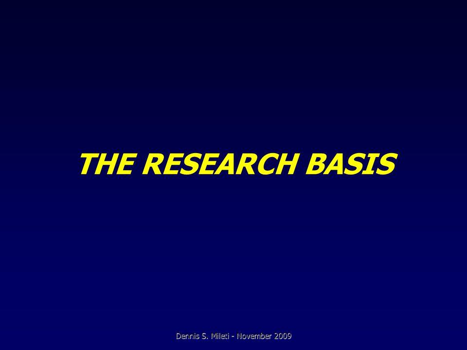 THE RESEARCH BASIS Dennis S. Mileti - November 2009