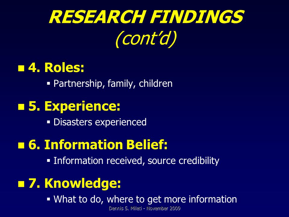RESEARCH FINDINGS (cont'd) 4. Roles:  Partnership, family, children 5.