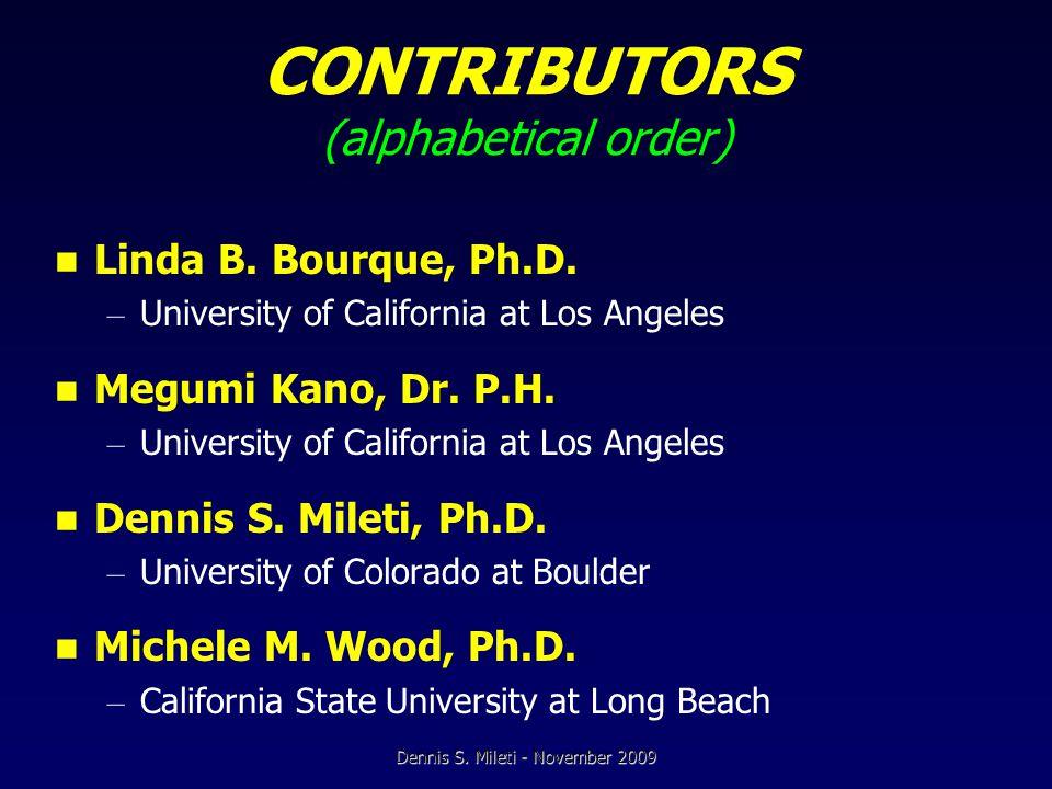CONTRIBUTORS (alphabetical order) Linda B. Bourque, Ph.D.