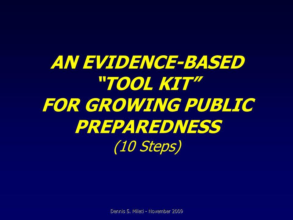 AN EVIDENCE-BASED TOOL KIT FOR GROWING PUBLIC PREPAREDNESS (10 Steps) Dennis S.