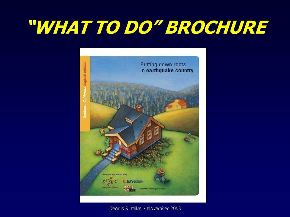 WHAT TO DO BROCHURE Dennis S. Mileti - November 2009