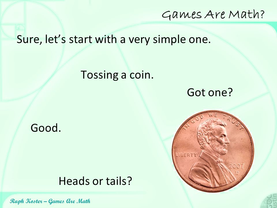 Raph Koster – Games Are Math Otherwise this happens