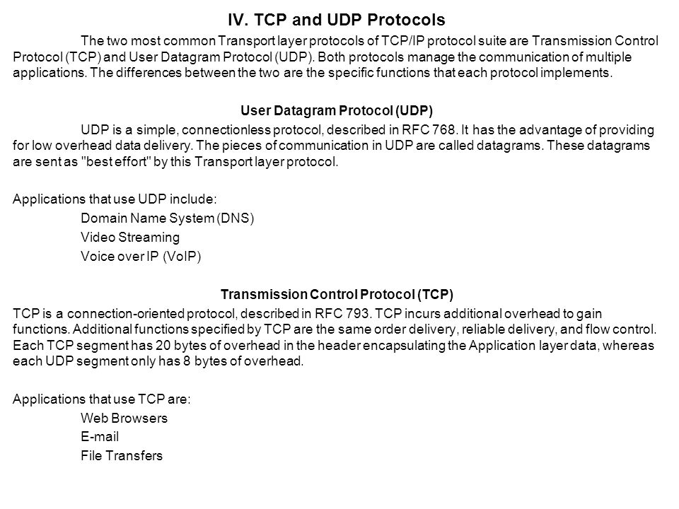 TCP Segment Reassembly When services send data using TCP, segments may arrive at their destination out of order.