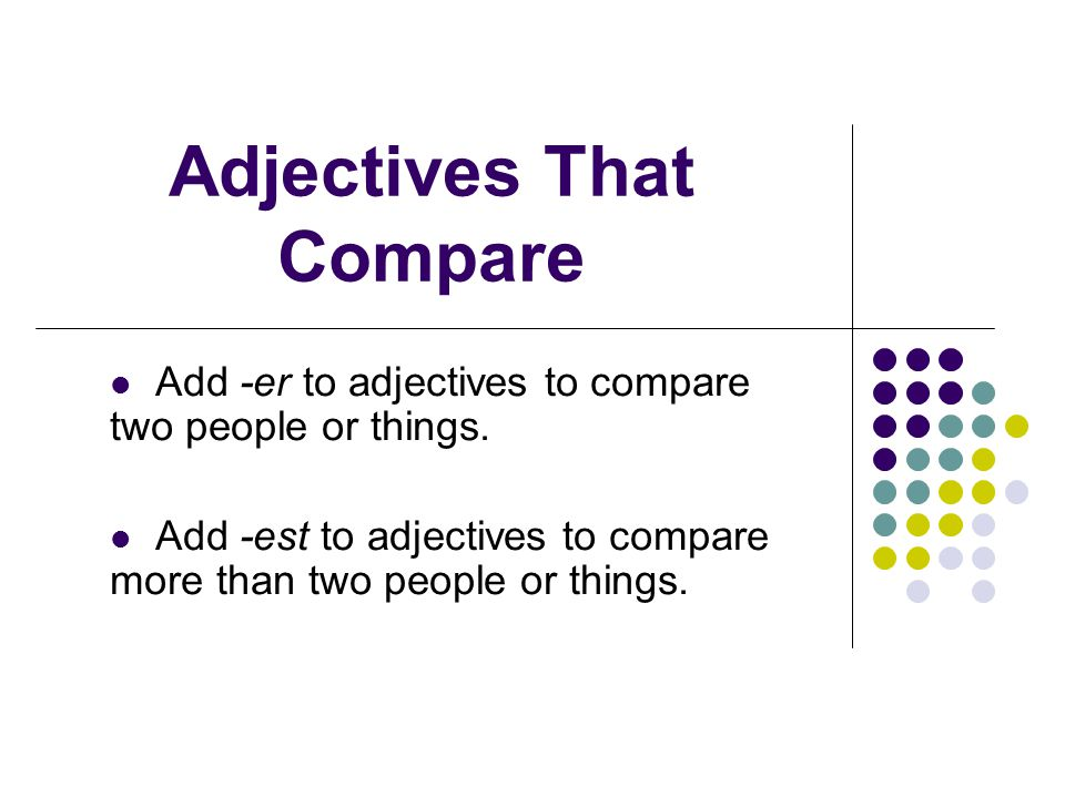 Read each sentence.Pick one adjective that completes the sentence.