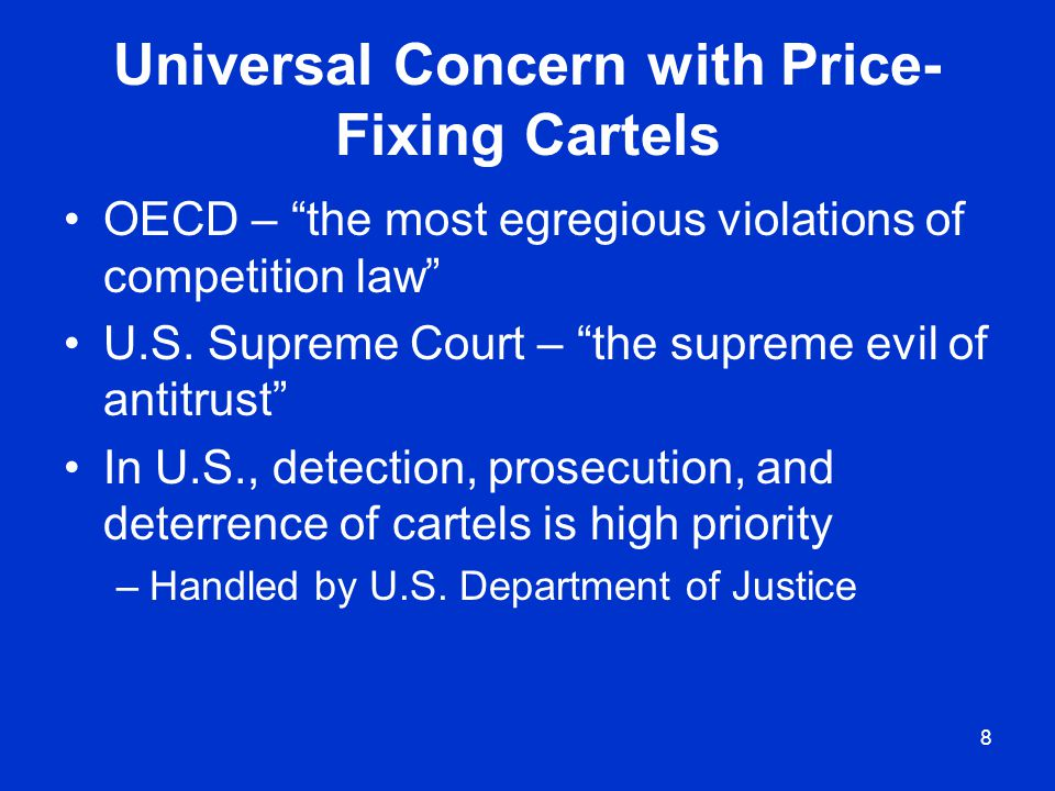 9 Anticompetitive Horizontal Agreements Agreement –Conscious commitment to a common scheme Among two or more competitors –i.e., at same level in distribution chain That unreasonably restrains trade –For cartels, proof of anticompetitive effects typically not required