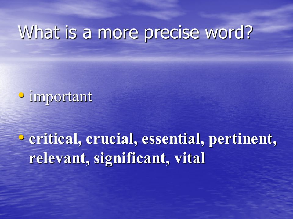 What is a more precise word help help assist, assist, facilitate, guide, direct