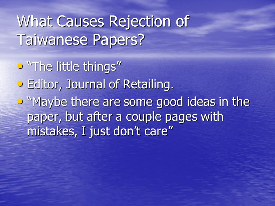 What Causes Rejection of Taiwanese Papers.