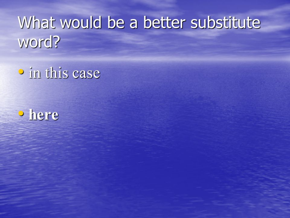 What would be a better substitute word is is capable of can can