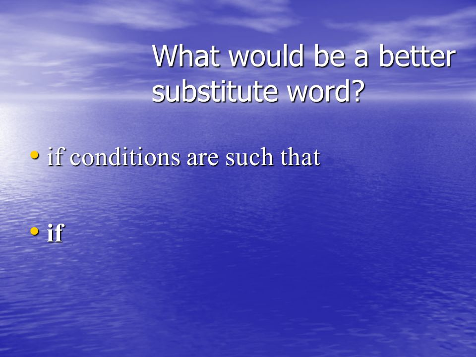 What would be a better substitute word in in a number of several, several, many