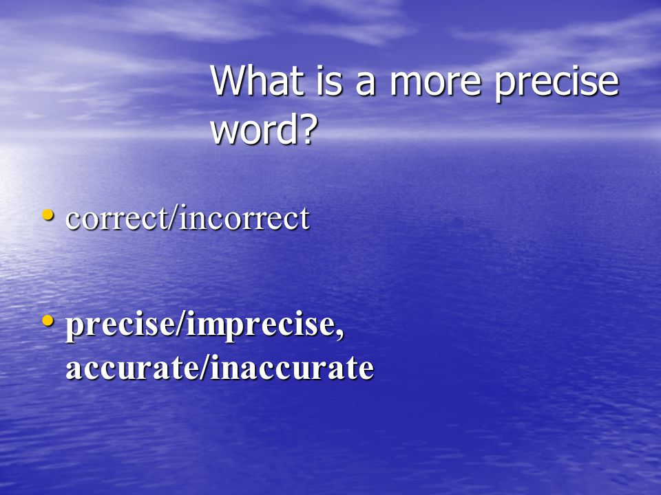 What is a more precise word consider consider evaluate, evaluate, assess
