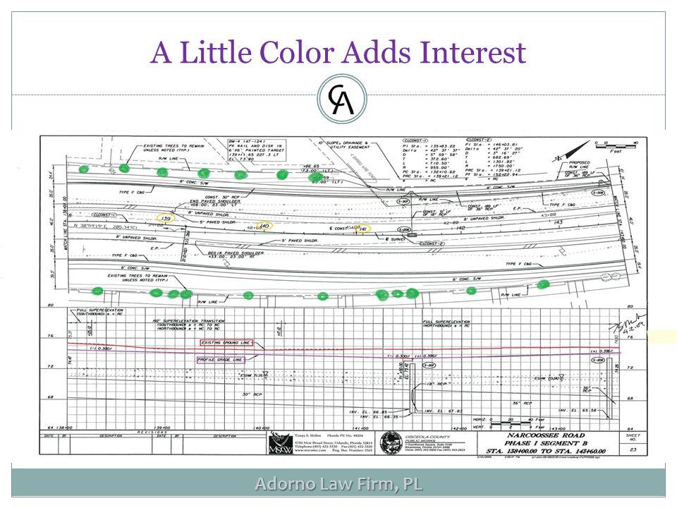 Adorno Law Firm, PL A Little Color Adds Interest
