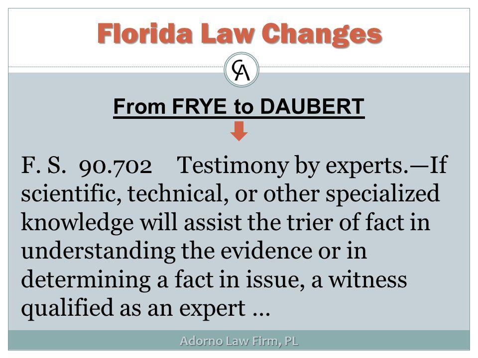 Adorno Law Firm, PL F. S.
