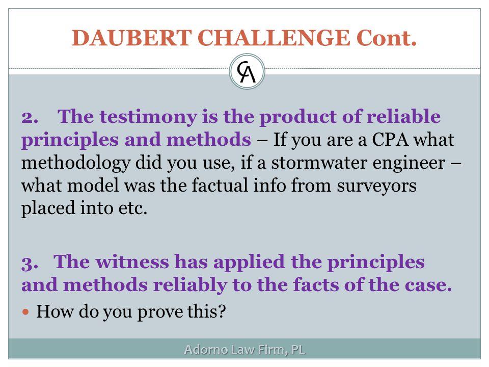 Adorno Law Firm, PL DAUBERT CHALLENGE Cont. 2.