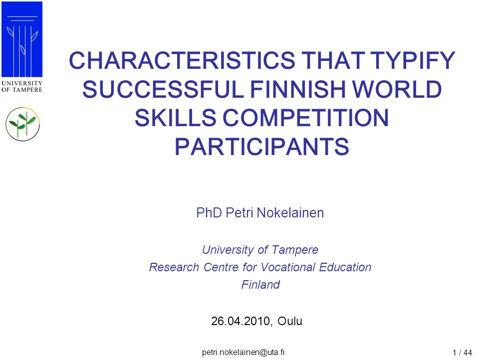 petri.nokelainen@uta.fi 32 / 44 Results: Survey 1.Internal goal orientation (deep level learning) 2.Control beliefs (success due effort) Inquiry –based learning, authentic learning tasks In addition, 'A' group of Finnish WSC participants differed from 'C' group as they posessed higher internal goal orientation and they believed more in hard trying (effort) than ability.