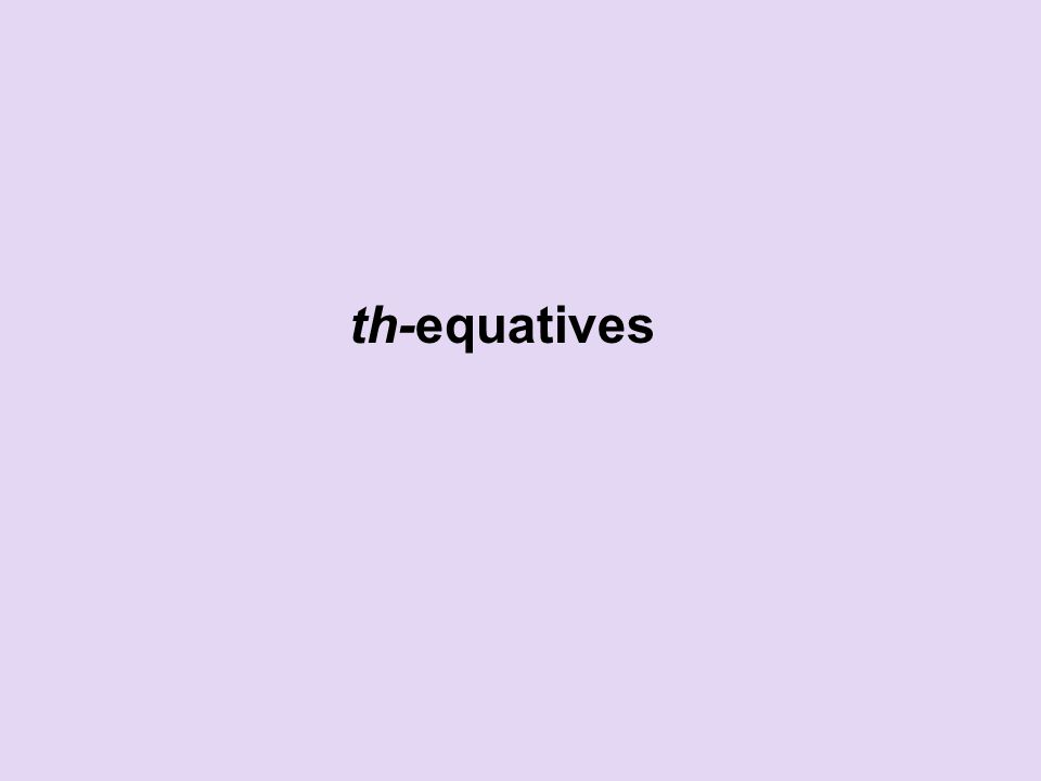 th-equatives
